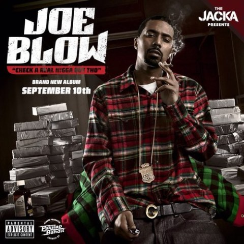 Joe Blow checka real nigga out tho