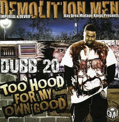 too_hood_for_my_own_good_import-demolition_men_present_dubb_20